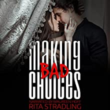 Making Bad Choices Audiobook by Rita Stradling Narrated by Maureen Hoff