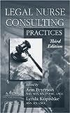 Legal Nurse Consulting, Third Edition (2 Volume Set)