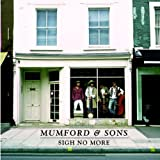 Sigh No Moreby Mumford & Sons