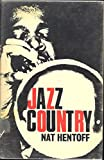 Jazz Country (0060223065) by Hentoff, Nat