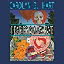 Deadly Valentine: A Death on Demand Mystery, Book 6 Audiobook by Carolyn G. Hart Narrated by Kate Reading