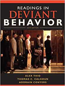 Deviant Behavior by Alex D. Thio, Martin D. Schwartz and Jim D. Taylor, 11th ed.