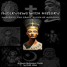 Nefertiti: The Great Queen of Amarna Audiobook by D.M. Alon Narrated by D.M. Alon