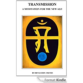 Transmission: A Meditation for the New Age (English Edition)