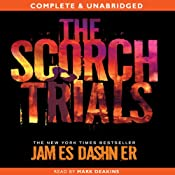 The Scorch Trials: The Maze Runner, Book 2 | James Dashner