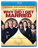 Tyler Perrys Why Did I Get Married? [Blu-ray]