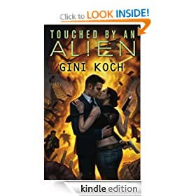 "Touched by an Alien: Katherine ""Kitty"" Katt Series, Book 1 (Alien Novels)"