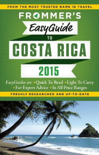 Frommer's 2015 Easyguide to Costa Rica (Frommer's Easyguide to Costa Rica)