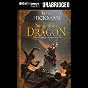Song of the Dragon: The Annals of Drakis: Book One | Tracy Hickman