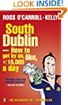 South Dublin - How to Get by on, Like...