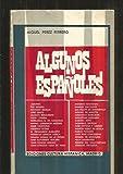 img - for Algunos Espa oles book / textbook / text book