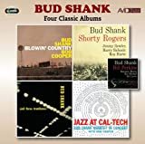 Four Classic Albums (Blowin Country / Bud Shank With Shorty Rogers & Bill Perkins / Bud Shank And Three Trombones / Jazz At Cal-Tech) Bud Shank