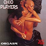 Orgasm: The Very Best of the Westbound Years ~ Ohio Players