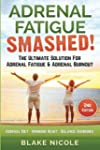 Adrenal Fatigue: Adrenal Fatigue Smas...