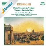 Respighi: Piano Concerto In A Minor / Toccata / Fantasia Slava