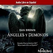 Angeles y Demonios [Angels and Demons] | [Dan Brown]
