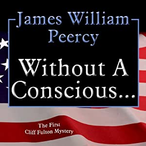 Without a Conscious... | [James William Peercy]