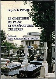 Le  cimetière de Passy et ses sépultures célèbres