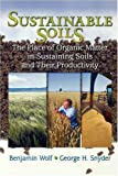img - for Sustainable Soils: The Place of Organic Matter in Sustaining Soils and Their Productivity book / textbook / text book