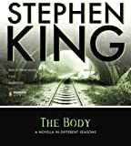 Stephen King The Body: A Novella in Different Seasons