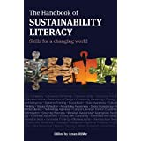 The Handbook of Sustainability Literacy: skills for a changing worldby Edited by Arran Stibbe