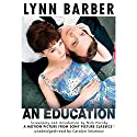 An Education Audiobook by Lynn Barber Narrated by Carolyn Seymour