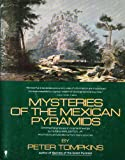 Mysteries of the Mexican Pyramids (0060913665) by Tompkins, Peter