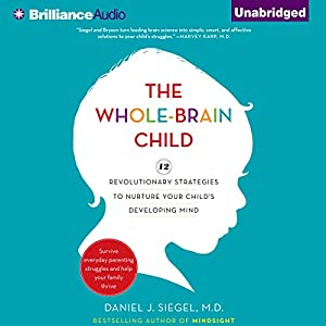 The Whole-Brain Child Audiobook