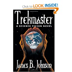 Trekmaster: A Science Fiction Novel by James B. Johnson
