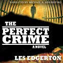 The Perfect Crime (       UNABRIDGED) by Les Edgerton Narrated by Michael Adashefski
