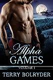 Alpha Games (BBW Werewolf romance, 3 Alpha males, One choice): Volume 1