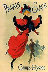 PALAIS DE GLACE CHAMPS ELYSEES ICE SKATING GIRL RED DRESS BY CHERET LARGE VINTAGE POSTER REPRO