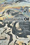 Unsustainable Oil: Facts, Counterfact...