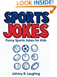 Funny Sports Jokes for Kids: Funny an...