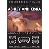 Ashley and Kisha: Finding The Right Fit (Real People, Real Life, Real Sex series) ~ Tony Comstock