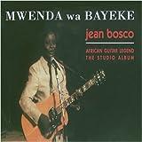 Mwenda Wa Bayeke - Mwenda Jean Bosco