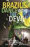 Brazil's Dance with the Devil (Update...