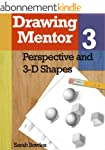 Drawing Mentor 3, Perspective and 3D...
