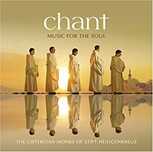 Chant: Music For The Soul from Decca