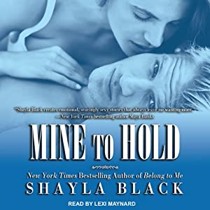 Mine to Hold: Wicked Lovers, Book 6 Audiobook