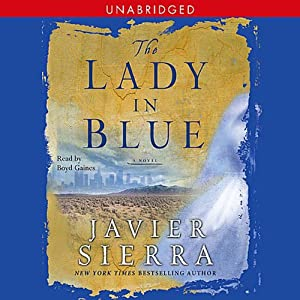 The Lady in Blue | [Javier Sierra]