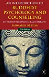 img - for An Introduction to Buddhist Psychology and Counselling: Pathways of Mindfulness-Based Therapies by De Silva, Padmasiri (2014) Paperback book / textbook / text book