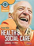 img - for Level 3 Health and Social Care (Adults) Diploma: Candidate Book (Level 3 Work Based Learning Health and Social Care) by Yvonne Nolan (2011-03-03) book / textbook / text book