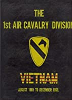 The 1st Air Cavalry Division Memoirs of the…