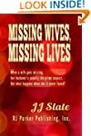 Missing Wives, Missing Lives (Large P...