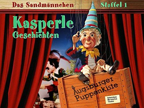 Augsburger Puppenkiste – Das Sandmännchen: Kasperlegeschichten