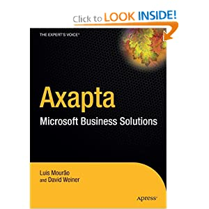 Dynamics AX. A Guide to Microsoft Axapta David Weiner
