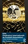 FIFA (F�d�ration Internationale de Fo...