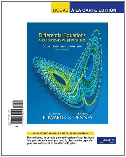 Differential Equations and Boundary Value Problems: Computing and Modeling, Books a la Carte Edition (4th Edition)