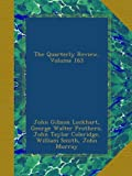 The Quarterly Review, Volume 163